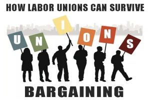 UNION-LABOR-SURVIVAL-BARGAINING